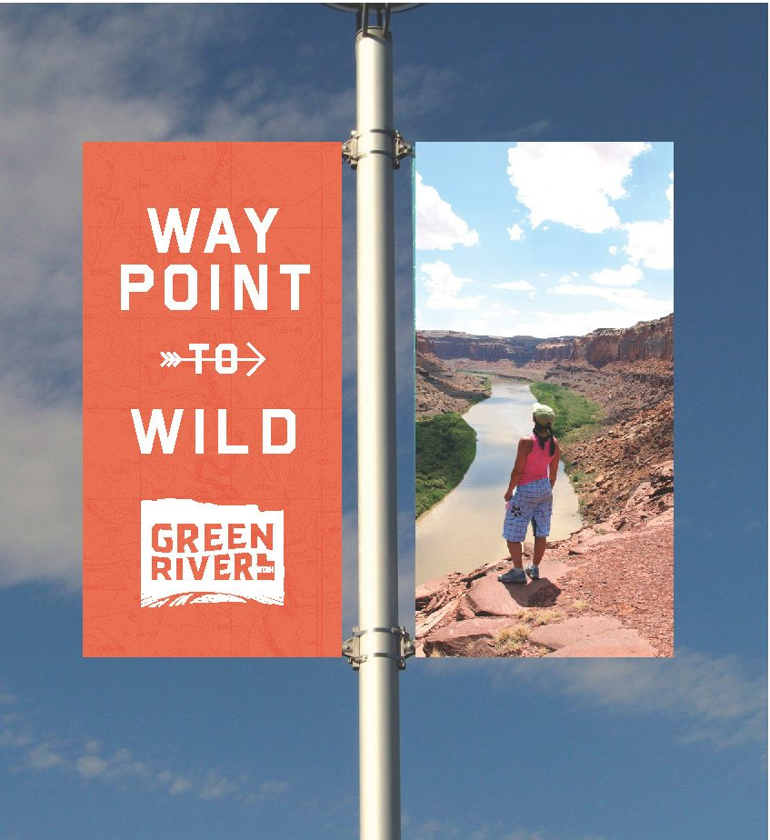 "HUB also created new pole banners to hang on Main Street with the new slogan ""Waypoint to Wild"""